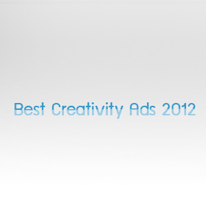 Best Creativity ads 2012